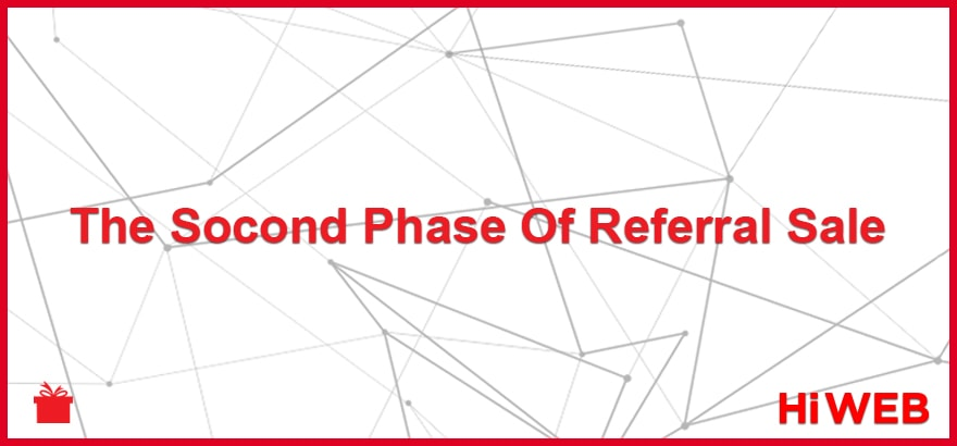The second phase of Referral sale