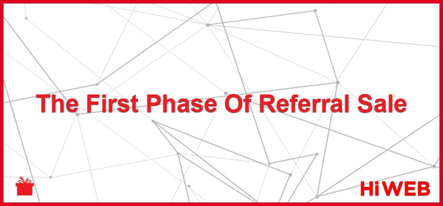 The First Phase Of Referral Sale
